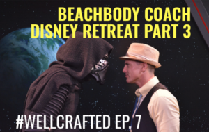 Beachbody Coach Disney World Retreat Part 3